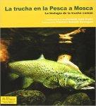 La trucha en la Pesca a Mosca