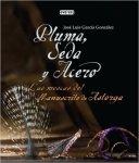 Pluma, Seda y Acero. Las moscas del manuscrito de Astorga