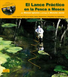 El Lance Práctico en la Pesca a Mosca