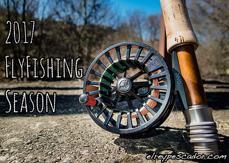 2017 Flyfishing Season